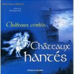 livre sur les contes et histoires des châteaux hantés